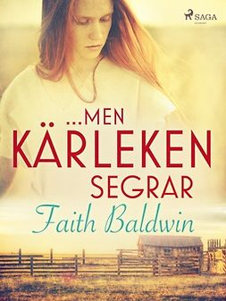 Baldwin, Faith - ...men kärleken segrar, ebook