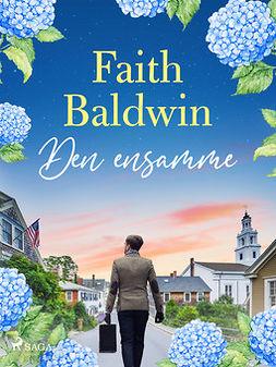 Baldwin, Faith - Den ensamme, ebook
