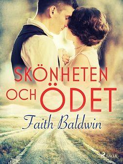 Baldwin, Faith - Skönheten och ödet, ebook