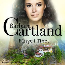 Cartland, Barbara - Fånge i Tibet, audiobook