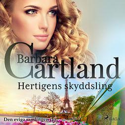 Cartland, Barbara - Hertigens skyddsling, audiobook