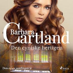 Cartland, Barbara - Den cyniske hertigen, audiobook