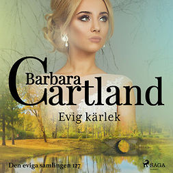 Cartland, Barbara - Evig kärlek, audiobook