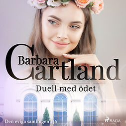 Cartland, Barbara - Duell med ödet, audiobook