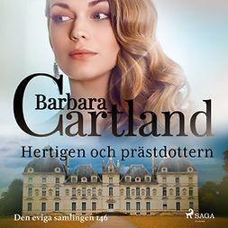 Cartland, Barbara - Hertigen och prästdottern, audiobook