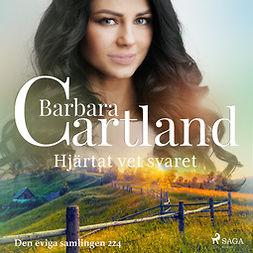 Cartland, Barbara - Hjärtat vet svaret, audiobook