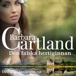 Cartland, Barbara - Den falska hertiginnan, audiobook