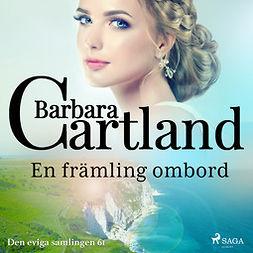 Cartland, Barbara - En främling ombord, audiobook