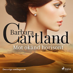 Cartland, Barbara - Mot okänd horisont, audiobook