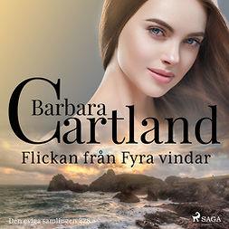 Cartland, Barbara - Flickan från Fyra vindar, audiobook