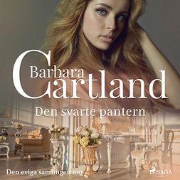 Cartland, Barbara - Den svarte pantern, audiobook