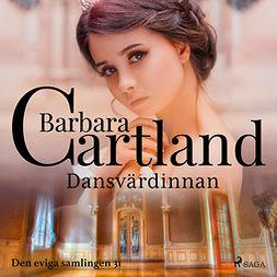 Cartland, Barbara - Dansvärdinnan, audiobook