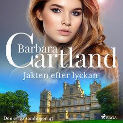 Cartland, Barbara - Jakten efter lyckan, audiobook