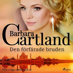Cartland, Barbara - Den förfärade bruden, audiobook
