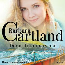 Cartland, Barbara - Deras drömmars mål, äänikirja