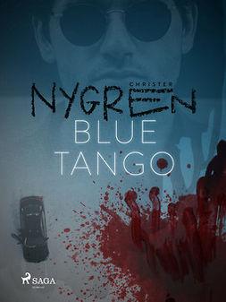Nygren, Christer - Blue Tango, e-kirja