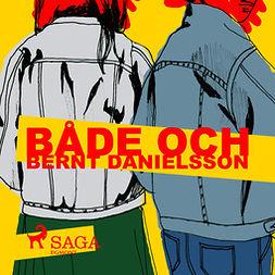 Danielsson, Bernt - Både och, audiobook