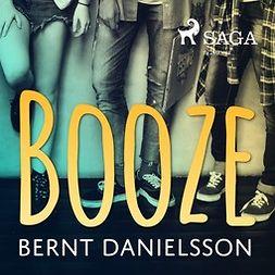 Danielsson, Bernt - Booze, audiobook