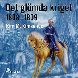 Kimselius, Kim M. - Det glömda kriget, audiobook