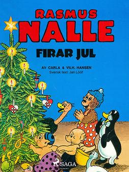Hansen, Vilhelm - Rasmus Nalle firar jul, e-kirja