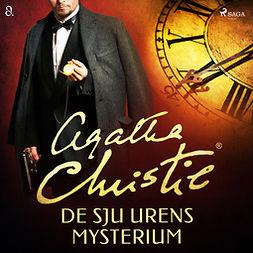 Christie, Agatha - De sju urens mysterium, äänikirja
