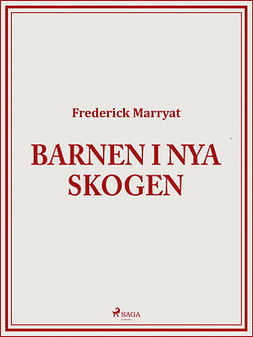Marryat, Frederick - Barnen i Nya skogen, ebook