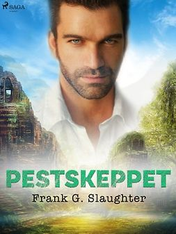 Slaughter, Frank G. - Pestskeppet, ebook