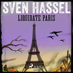 Hassel, Sven - Liquidate Paris, audiobook