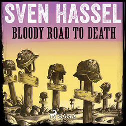 Hassel, Sven - Bloody Road to Death, audiobook