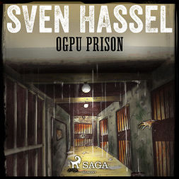 Hassel, Sven - OGPU Prison, audiobook