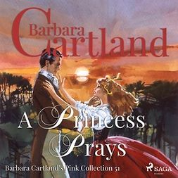 Cartland, Barbara - A Princess Prays, audiobook