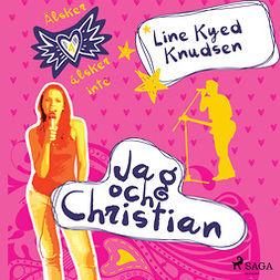 Knudsen, Line Kyed - Älskar, älskar inte 4 - Jag och Christian, audiobook