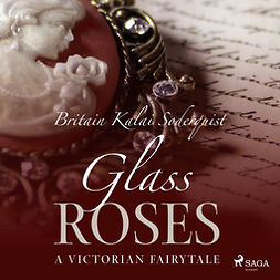 Soderquist, Britain Kalai - Glass Roses, audiobook