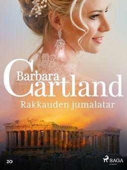 Cartland, Barbara - Rakkauden jumalatar, e-kirja