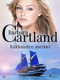 Cartland, Barbara - Rakkauden merkki, e-kirja