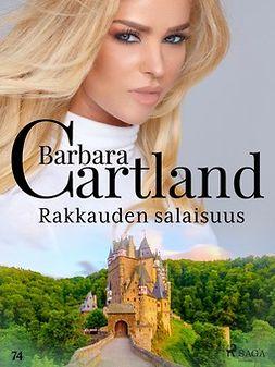 Cartland, Barbara - Rakkauden salaisuus, e-kirja