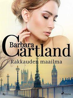 Cartland, Barbara - Rakkauden maailma, e-kirja