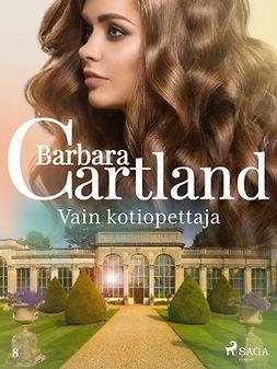 Cartland, Barbara - Vain kotiopettaja, e-kirja