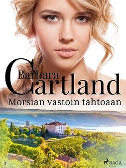 Cartland, Barbara - Morsian vastoin tahtoaan, e-kirja
