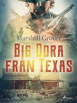 Grover, Marshall - Big Dora från Texas, ebook