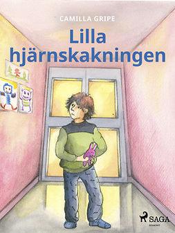 Gripe, Camilla - Lilla hjärnskakningen, ebook