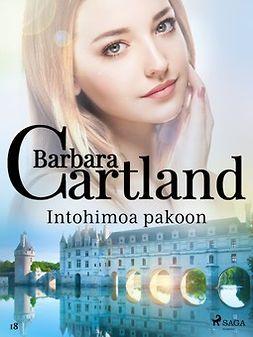 Cartland, Barbara - Intohimoa pakoon, e-kirja