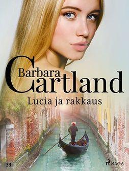 Cartland, Barbara - Lucia ja rakkaus, e-kirja