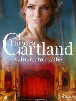 Cartland, Barbara - Välttämätön valhe, e-kirja