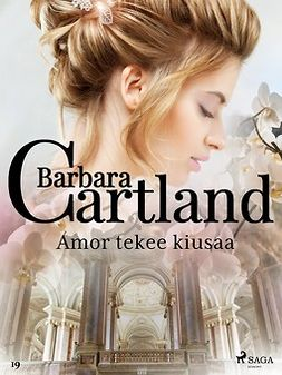 Cartland, Barbara - Amor tekee kiusaa, e-kirja