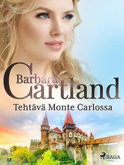 Cartland, Barbara - Tehtävä Monte Carlossa, e-kirja