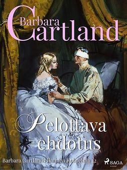 Cartland, Barbara - Pelottava ehdotus, ebook