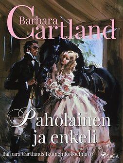Cartland, Barbara - Paholainen ja enkeli, ebook