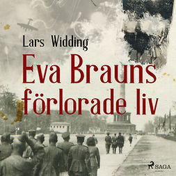 Widding, Lars - Eva Brauns förlorade liv, audiobook