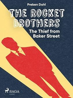 Dahl, Preben - The Rocket Brothers: The Thief from Baker Street, ebook